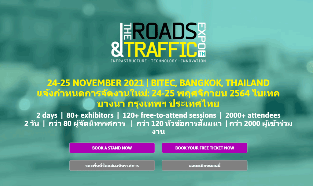 The Roads & Traffic Expo Thailand –  24-25 November 2021    BITEC, Bangkok